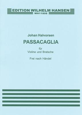 G. F. Handel/Johan Halvorsen By Handel, George Frederick (COP)